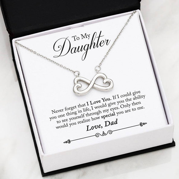 *To My Daughter - Never Forget Infinity Necklace