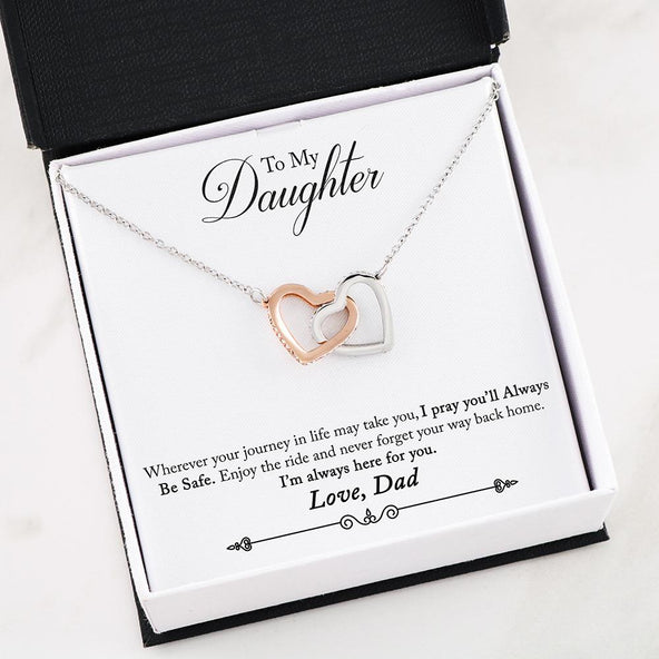 ***To My Daughter- Always Be Safe Interlocking Hearts Necklace