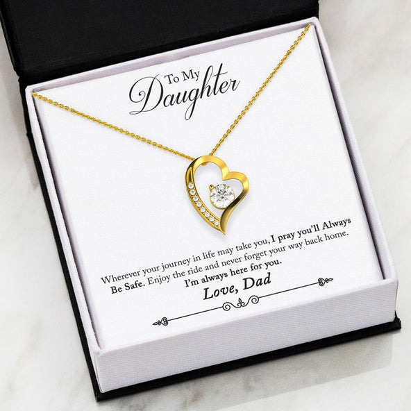 Dad to Daughter - Always be Safe Forever Love Necklace