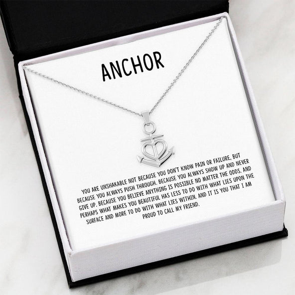 Friendship Anchor - Your are Unshakeable
