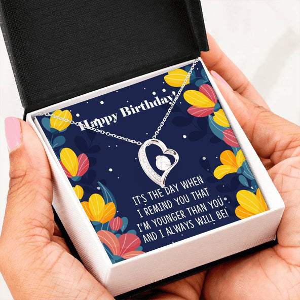 Younger Sibling to Older Sibling - Happy Birthday Forever Love Necklace