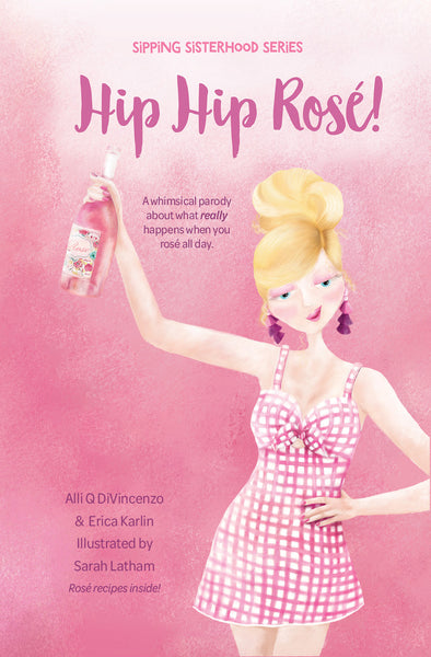 Hip Hip Rosé Book Cover
