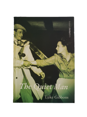 The Quiet Man Book By Luke Gibbons