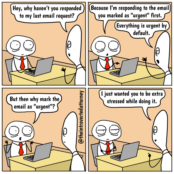 Lawyer Comic About Urgent Emails from Law Firm Partners By The Introverted Attorney