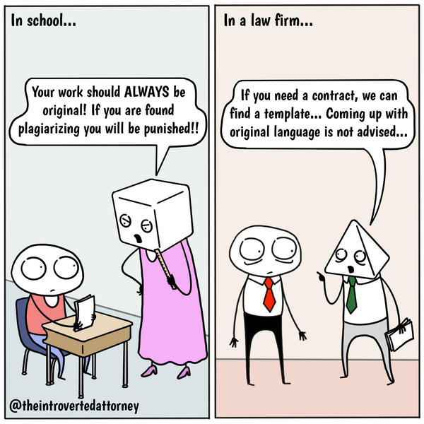 Funny and relatable comic for the lawyer who knows the value of using a template instead of drafting anything from scratch. Visit The Introverted Attorney for humorous and sarcastic lawyer comics, content, and gifts.