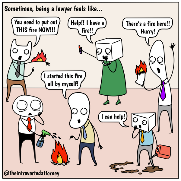 Funny and relatable comic for the lawyer who knows what it's like to put out fires at work. Visit The Introverted Attorney for humorous and sarcastic lawyer comics, content, and gifts.