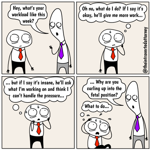 Funny and relatable comic for the lawyer who has faced the dilemma of having to report his or her availability. Visit The Introverted Attorney for humorous and sarcastic lawyer comics, content, and gifts.