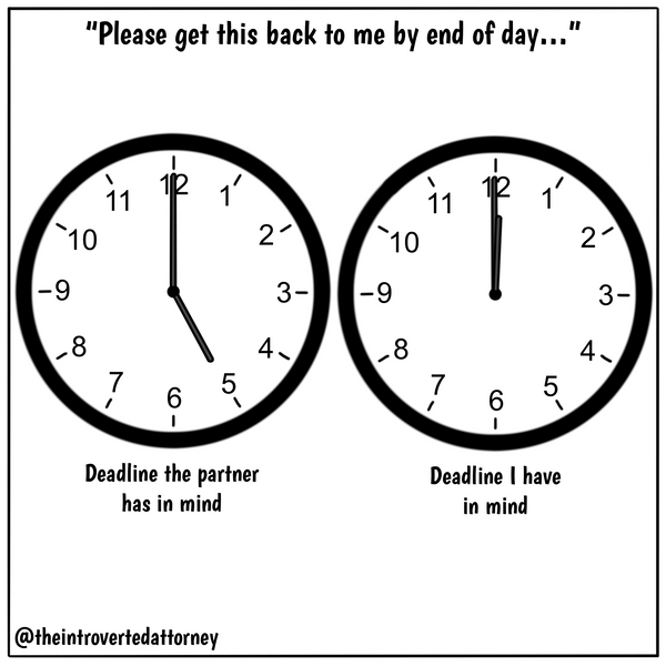 """Funny and relatable comic for the lawyer who thinks """"end of day"""" means literally the last minute of the day. Visit The Introverted Attorney for humorous and sarcastic lawyer comics, content, and gifts."""