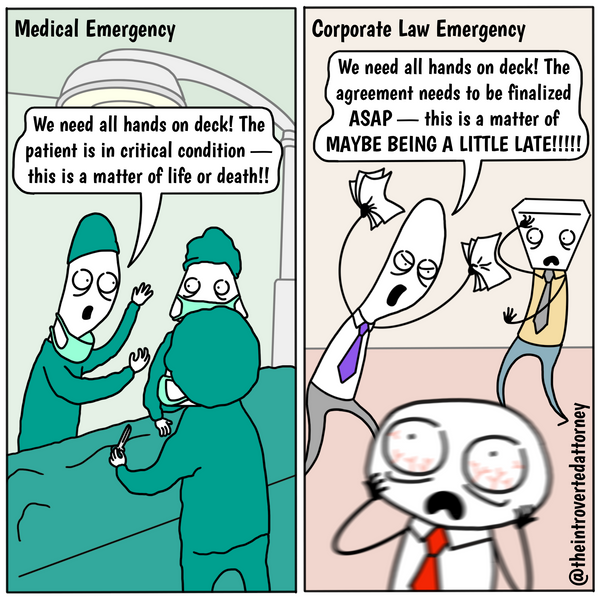 Funny and relatable comic for the lawyer who know what it's like when everything is an emergency. Visit The Introverted Attorney for humorous and sarcastic lawyer comics, content, and gifts.