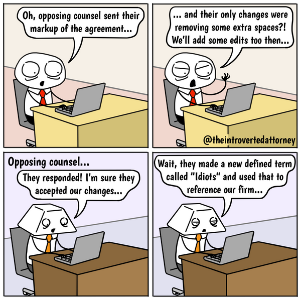 Funny and relatable comic for the lawyer who has ever been annoyed by a document mark up by opposing counsel. Visit The Introverted Attorney for humorous and sarcastic lawyer comics, content, and gifts.