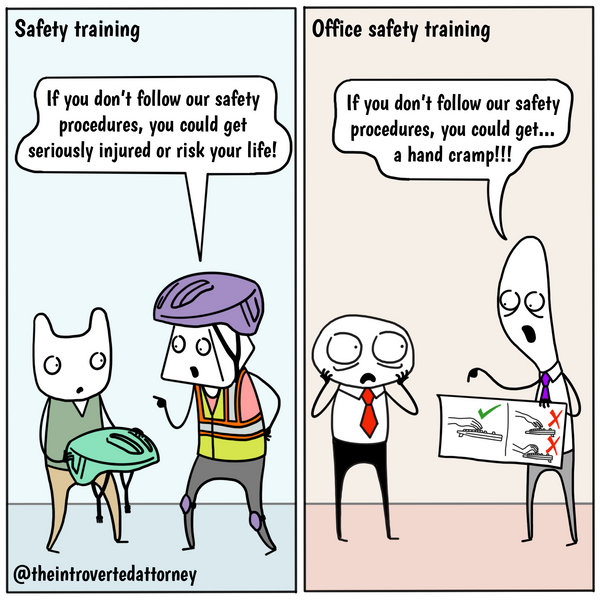 Funny and relatable comic for the lawyer who has sat through a mandatory safety training for an office job. Visit The Introverted Attorney for humorous and sarcastic lawyer comics, content, and gifts.