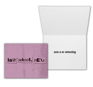 """Law School, Next"" Ariana Grande Law School Graduation Card"