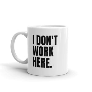 I Don't Work Here Mug | Best Attorney Gifts | Funny Lawyer Cup | The Introverted Attorney