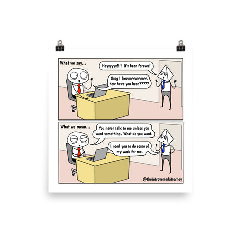"What We Say vs. What We Mean | Best Lawyer Gifts Comic Print (10"" x 10"") 