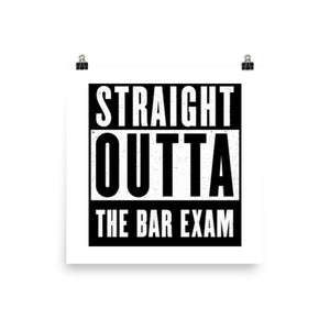 Straight Outta the Bar Exam Print | Funny Lawyer Gifts | Bar Exam Gifts for Attorneys