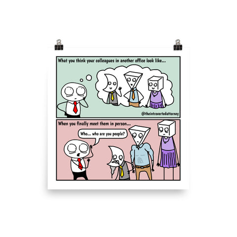 "What Colleagues Actually Look Like | Comic Print (10"" x 10"") 