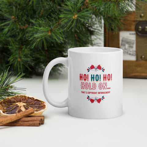 Ho Ho Ho Hold On... That's Copyright Infringement Mug | Best Attorney Gifts | Funny Lawyer Cup | The Introverted Attorney