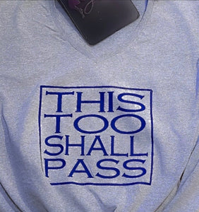 Men's - This Too Shall Pass - Tee
