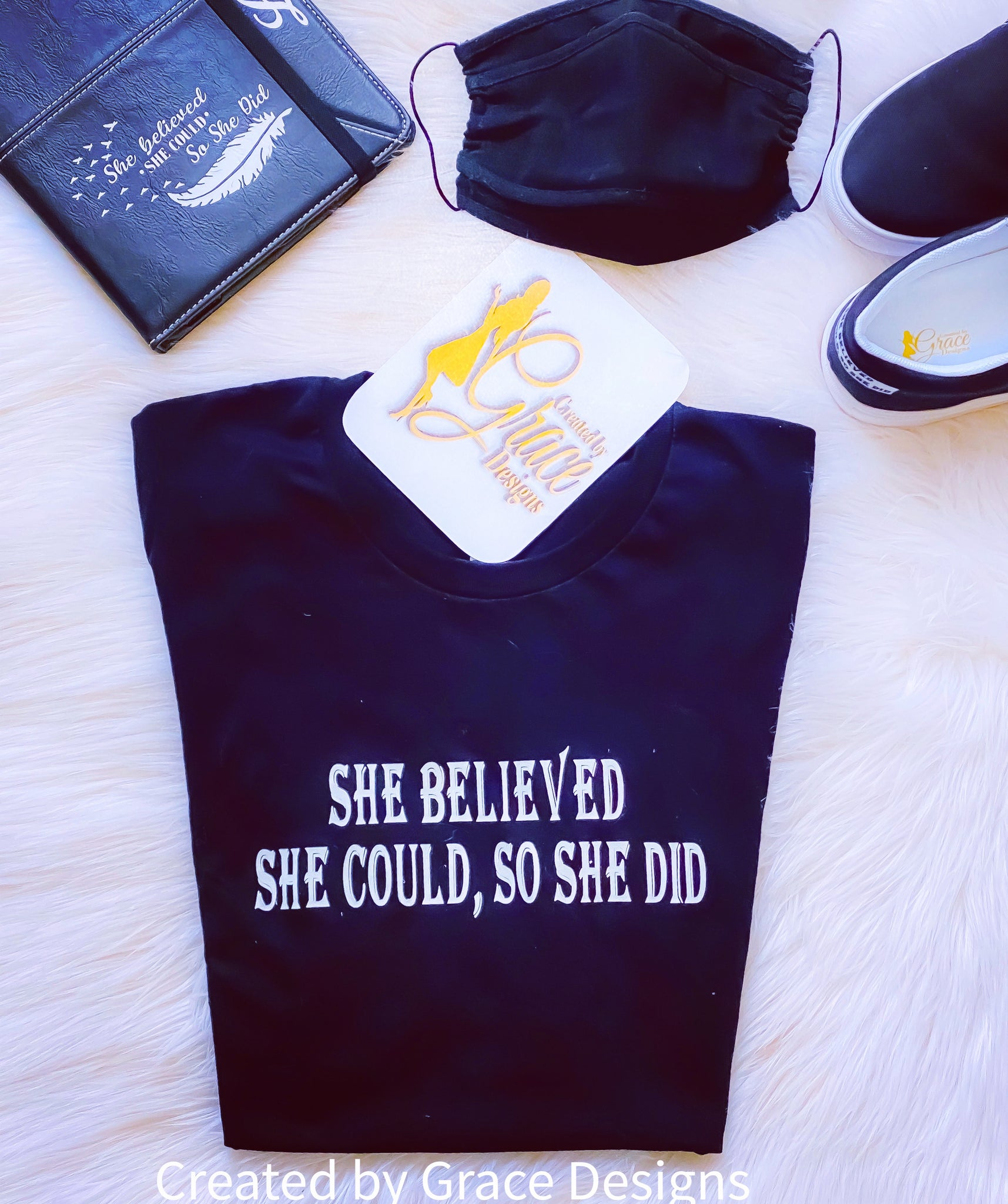 She Believed - Tee