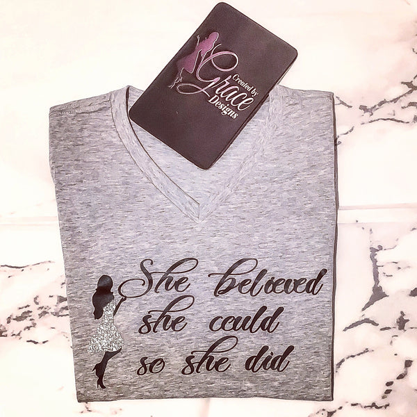 She Believed She Could - Tee