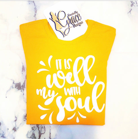 It Is Well With My Soul - Tee