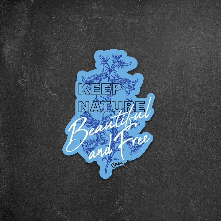 Texas Bluebell - Keep Nature Free and Beautiful | Sticker