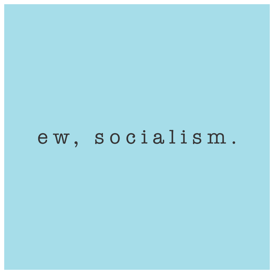 Ew, Socialism Hat | Light Blue