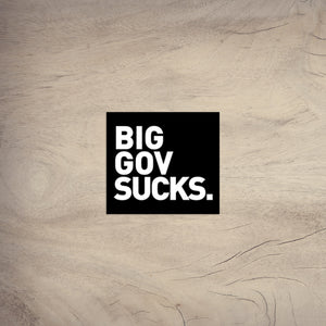 Big Gov Sucks | Sticker