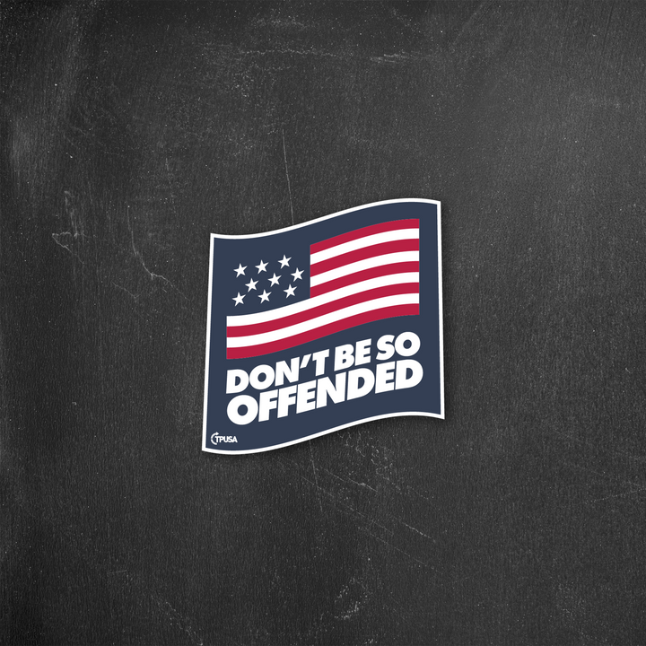 Don't Be So Offended | Sticker