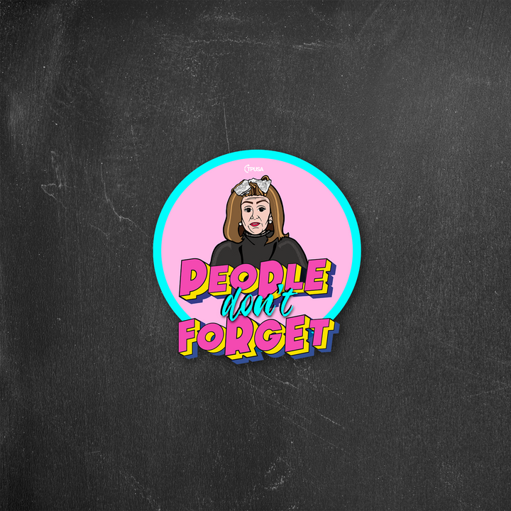 People Don't Forget | Sticker