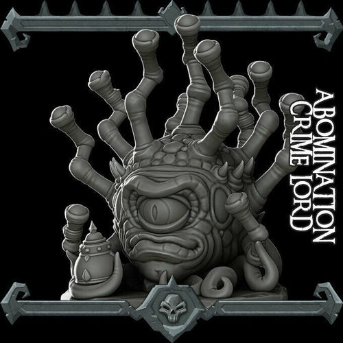 Abomination Crime Lord - Beholder Crime Lord - Wargaming Miniatures Monster Rocket Pig Games D&D DnD Pathfinder SW Legion Warhammer