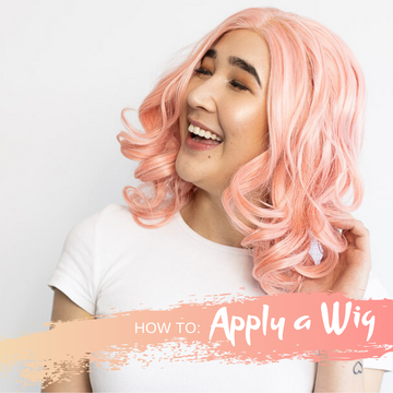 How to: Apply a Wig