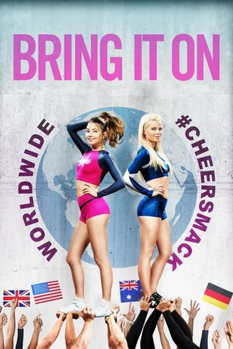 Bring It On Worldwide: #Cheersmack Vudu or Movies Anywhere HD redemption only