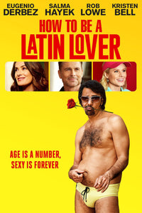 How To Be A Latin Lover (2017) Vudu HD redemption only