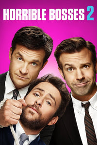 Horrible Bosses 2 (2014) Vudu or Movies Anywhere HD code