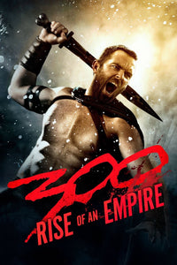 300: Rise Of An Empire (2014) Vudu or Movies Anywhere HD code