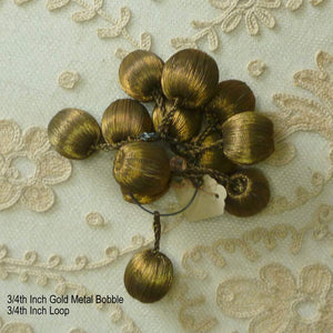 Antique Gold Metal Bobbles