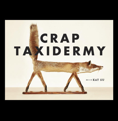 Crap Taxidermy-Books-Penguin Random House-PaxtonGate