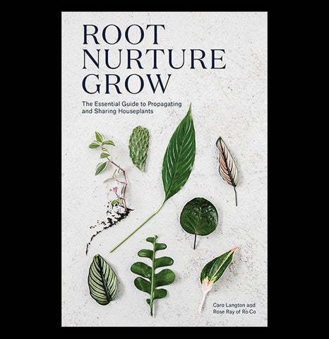 Root, Nurture, Grow-Books-Chronicle Books/Hachette-PaxtonGate