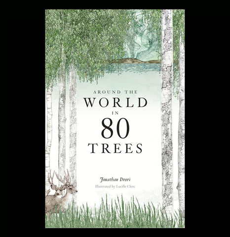 Around the World in 80 Trees - PaxtonGate