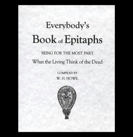 Everybody's Book of Epitaphs - PaxtonGate