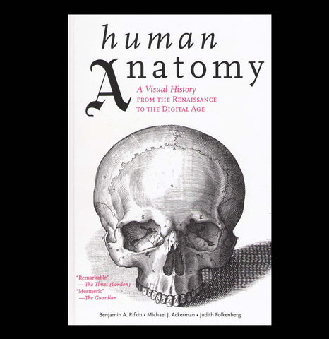 Human Anatomy: Renaissance to the Digital Age - PaxtonGate