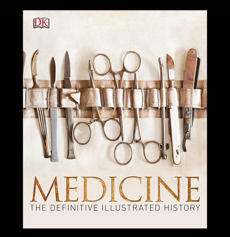 Medicine: The Definitive Illustrated History - PaxtonGate