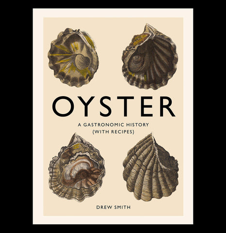 Oyster: Gastronomic History-Books-Harry N. Abrams/Hachette-PaxtonGate