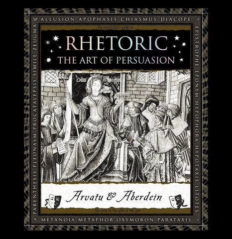 Rhetoric: The Art of Persuasion-Books-Macmillan-PaxtonGate