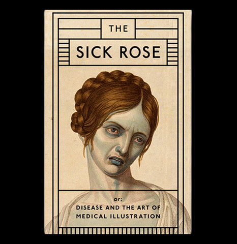 The Sick Rose: Disease and the - PaxtonGate