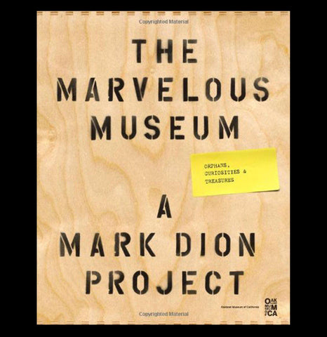 The Marvelous Museum: Orphans, Curiosities & Treasures-Books-Chronicle Books/Hachette-PaxtonGate