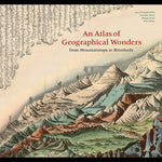 An Atlas of Geographical Wonders: From Mountains to Riverbeds-Books-Chronicle Books/Hachette-PaxtonGate