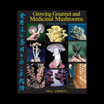 Growing Gourmet and Medicinal Mushrooms-Books-Penguin Random House-PaxtonGate