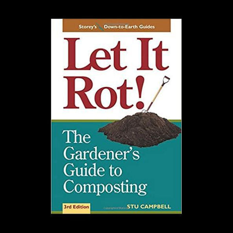 Let It Rot! The Gardener's Guide to Composting (Third Edition)-Books-Paxton Gate-PaxtonGate